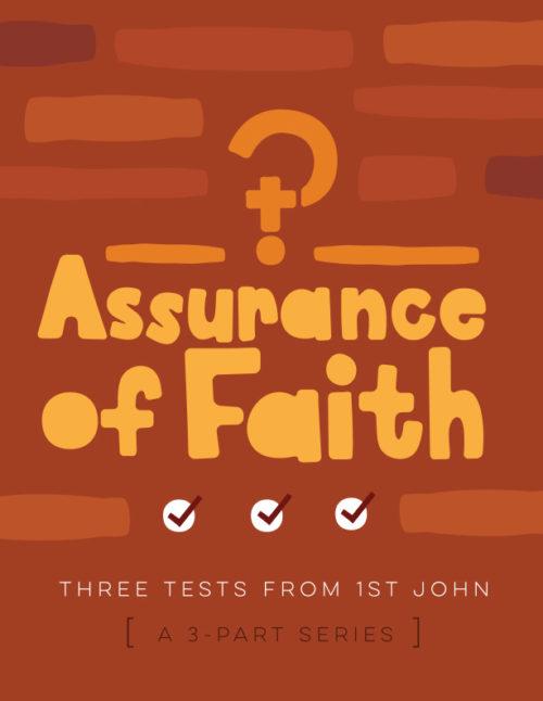 Assurance of Faith: Three Tests from 1 John