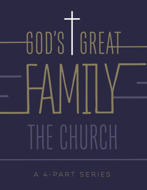 God's Great Family: The Church